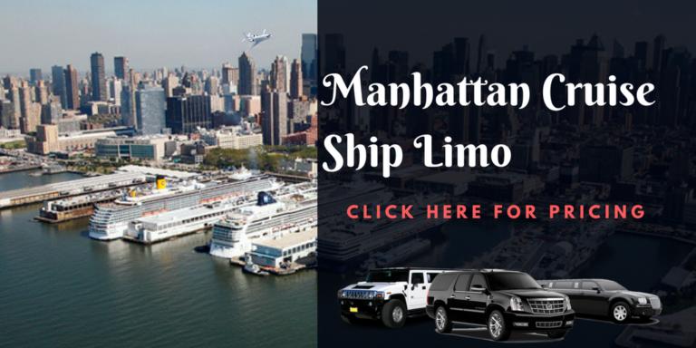 Manhattan Cruise Ship Limo